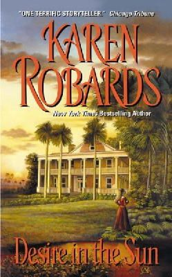 Robards, Karen - Desire in the Sun - 9780380755547 - KST0027073