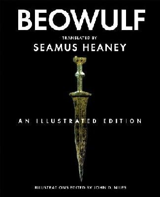 Translated by Seamus Heaney - Beowulf: An Illustrated Edition - 9780393330106 - V9780393330106