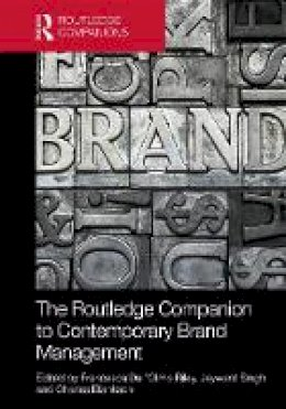 . Ed(s): Dall'Olmo Riley, Francesca; Singh, Jaywant; Blankson, Charles - The Routledge Companion to Contemporary Brand Management (Routledge Companions in Business, Management and Marketing) - 9780415747905 - V9780415747905