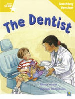 - Rigby Star Guided Reading Yellow Level: The Dentist Teaching Version - 9780433049296 - V9780433049296