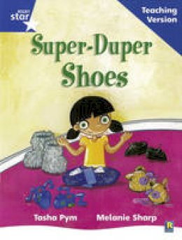 - Rigby Star Phonic Guided Reading Blue Level: Super Duper Shoes Teaching Version - 9780433049616 - V9780433049616
