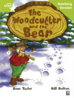 - The Woodcutter and the Bear (Rigby Star) - 9780433050353 - V9780433050353