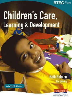 - BTEC First Children's Care, Learning and Development Student Book - 9780435499068 - V9780435499068