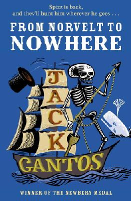 Gantos, Jack - From Norvelt to Nowhere - 9780440871415 - V9780440871415