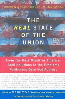 - The Real State of the Union: From the Best Minds in America, Bold Solutions to the Problems Politicians Dare Not Address - 9780465050529 - KRS0001117