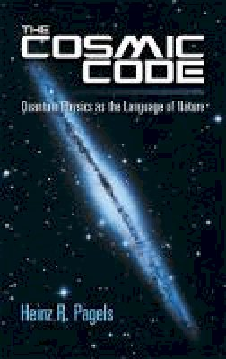 Pagels, Heinz R. - The Cosmic Code - 9780486485065 - V9780486485065