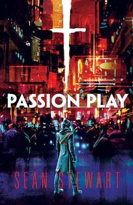 Stewart, Sean - Passion Play - 9780486812519 - V9780486812519