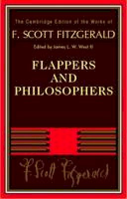 Fitzgerald, F. Scott - Flappers and Philosophers - 9780521170437 - V9780521170437