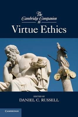 Russell, Daniel C. - The Cambridge Companion to Virtue Ethics (Cambridge Companions to Philosophy) - 9780521171748 - V9780521171748