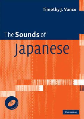 Vance, Timothy J. - The Sounds of Japanese with Audio CD - 9780521617543 - V9780521617543