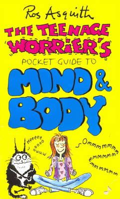 Asquith, Ros - The Teenage Worrier's Pocket Guide to Mind and Body - 9780552146432 - KTM0011128