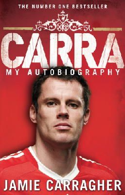 Carragher, Jamie - Carra: My Autobiography - 9780552157421 - KIN0036033