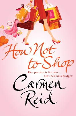 Reid, Carmen - How Not To Shop - 9780552158855 - KLN0016528