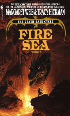 Weis, Margaret, Hickman, Tracy - Fire Sea (The Death Gate Cycle, Vol. 3) - 9780553295412 - V9780553295412