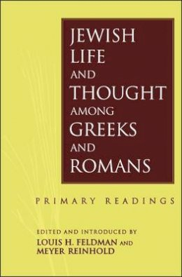 - Jewish Life and Thought among Greeks and Romans: Primary Readings - 9780567085252 - KEX0297440