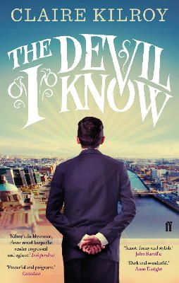 Kilroy, Claire - The Devil I Know - 9780571283439 - 9780571283439