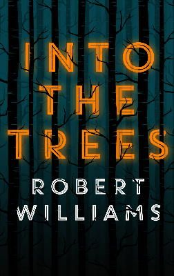 Williams, Robert - Into the Trees - 9780571308170 - KSG0009046