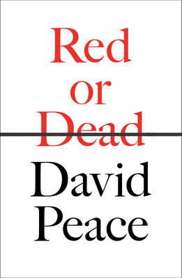 Peace, David - Red or Dead - 9780571309047 - KOC0013779