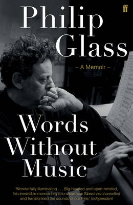 Glass, Philip - Words Without Music - 9780571323746 - KLJ0017318