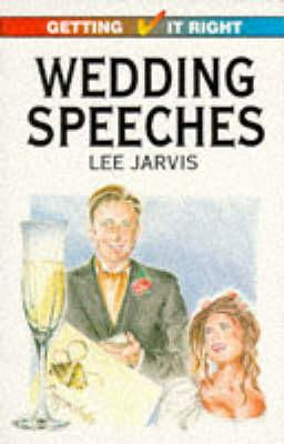Jarvis, Lee - Wedding Speeches (Getting it Right) - 9780572017811 - KLN0018664