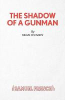 O'CASEY, SEAN - SHADOW OF A GUNMAN - 9780573014093 - V9780573014093