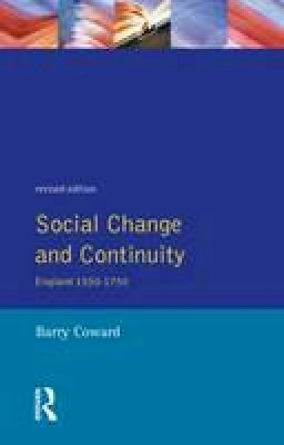 Coward, Barry - Social Change and Continuity - 9780582294424 - V9780582294424