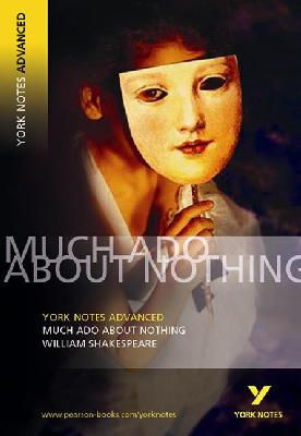 Shakespeare, William - YNA2 Much Ado About Nothing (York Notes Advanced) - 9780582823037 - V9780582823037