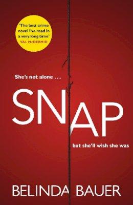 Bauer, Belinda - Snap: 'The best crime novel I've read in a very long time' Val McDermid - 9780593075548 - V9780593075548