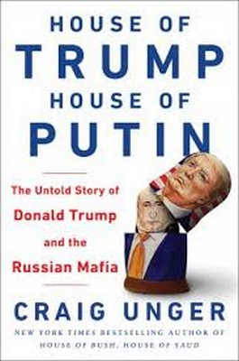 Unger, Craig - House of Trump, House of Putin: The Untold Story of Donald Trump and the Russian Mafia - 9780593080313 - V9780593080313