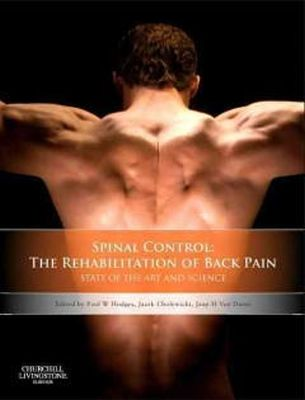- Spinal Control: The Rehabilitation of Back Pain: State of the art and science, 1e - 9780702043567 - V9780702043567
