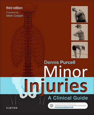 Purcell MA  RGN, Dennis - Minor Injuries: A Clinical Guide, 3e - 9780702066696 - V9780702066696