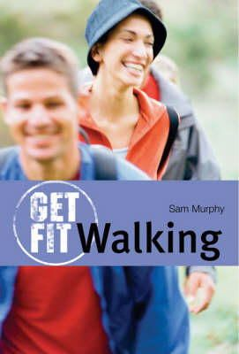 Sam Murphy - Walking (Get Fit) - 9780713664607 - KEX0272880