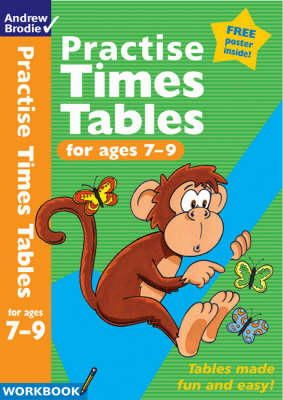 Andrew Brodie - Practise Times Tables for Ages 7-9 - 9780713674699 - V9780713674699