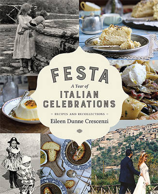 Crescenzi, Eileen Dunne - Festa: Recipes and Recollections - 9780717164448 - V9780717164448