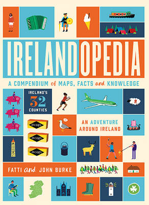 John Burke, Fatti Burke - Irelandopedia: A Compendium of Maps, Facts and Knowledge - 9780717169382 - 9780717169382