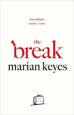Keyes, Marian - The Break - 9780718179724 - V9780718179724