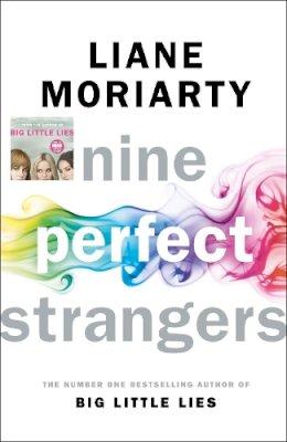 Moriarty, Liane - Nine Perfect Strangers - 9780718180294 - V9780718180294