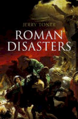 Toner, Jerry - Roman Disasters - 9780745651026 - V9780745651026