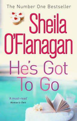 O'Flanagan, Sheila - He's Got to Go - 9780747266365 - KST0022469