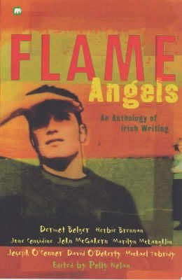 Nolan, Polly - Flame Angels: An Anthology of Irish Writing (Contents) - 9780749739584 - KHS1031275
