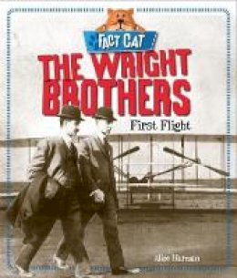 Bingham, Jane - Fact Cat: History: The Wright Brothers - 9780750290395 - V9780750290395