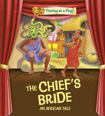 Powell, Jenny - An African Folktale (The Chief's Bride) - 9780750297080 - V9780750297080