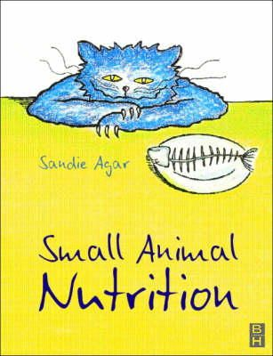 Agar, Sandie - Small Animal Nutrition - 9780750645751 - V9780750645751