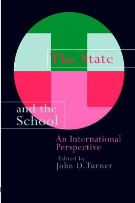 John D. Turner - The State and the School: An International Perspective - 9780750704786 - KT00000287