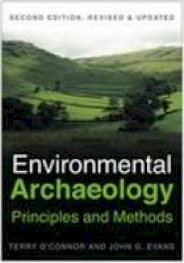 O'Connor, Terry; Evans, John Gwynne - Environmental Archaeology - 9780750941532 - V9780750941532