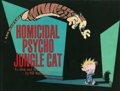 Bill Watterson - Homicidal Psycho Jungle Cat : A Calvin & Hobbes Collection - 9780751511277 - V9780751511277