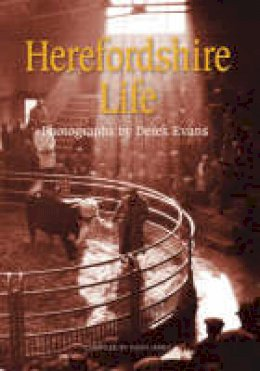 - Herefordshire Life (Archive Photographs) - 9780752437248 - V9780752437248