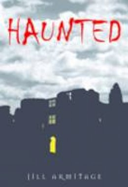 Armitage, Jill - Haunted Derbyshire - 9780752448862 - V9780752448862