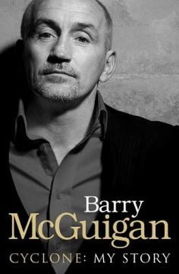 McGuigan, Barry - Cyclone: My Story - 9780753539958 - KEX0271232