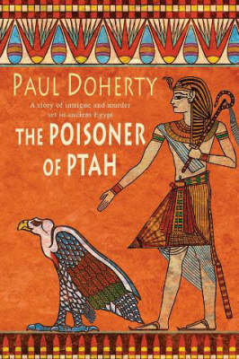 Doherty, Paul - The Poisoner of Ptah - 9780755328871 - V9780755328871